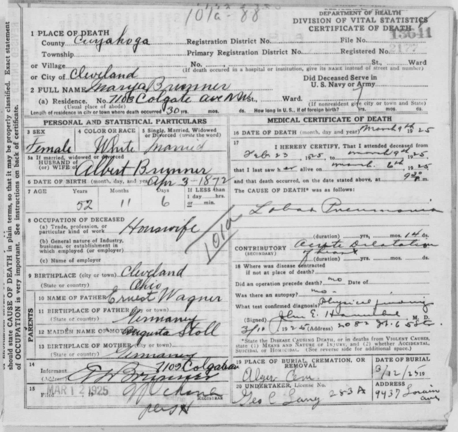 Wagner family genealogy her certificate of death indicates she was born in cleveland ohio and that she was a housewife it also states she died at her residence located at 7103 aiddatafo Images